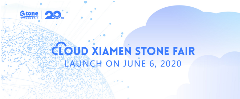Cloud Xiamen Stone Fair launch on June 6, 2020