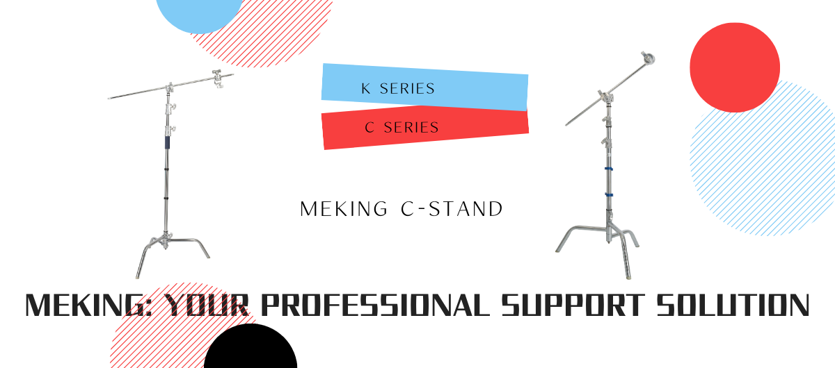 About Meking C Stand